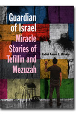 Guardian of Israel – Miracle Stories of Tefillin and Mezuzah